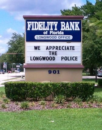 Fidelity Bank sign displaying police appreciation